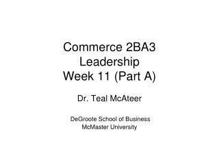 Commerce 2BA3 Leadership Week 11 (Part A)