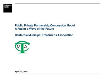 Public Private Partnership/Concession Model A Fad or a Wave of the Future