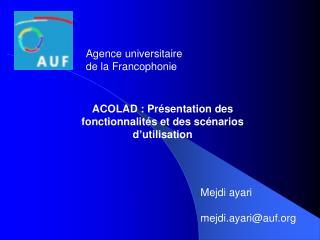 ACOLAD : Présentation des fonctionnalités et des scénarios d'utilisation