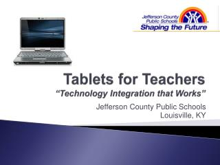 "Tablets for Teachers  ""Technology Integration that Works"""