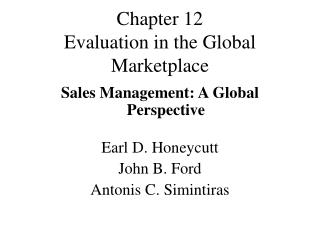 Chapter 12 Evaluation in the Global Marketplace