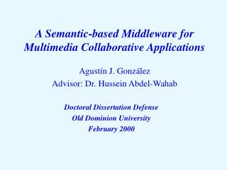 A Semantic-based Middleware for Multimedia Collaborative Applications