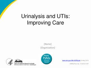 Urinalysis and UTIs: Improving Care