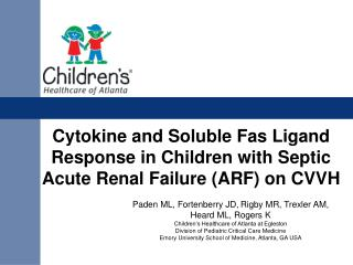 Cytokine and Soluble Fas Ligand Response in Children with Septic Acute Renal Failure (ARF) on CVVH