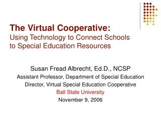 The Virtual Cooperative: Using Technology to Connect Schools  to Special Education Resources