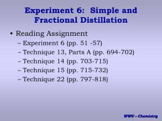Experiment 6:  Simple and Fractional Distillation