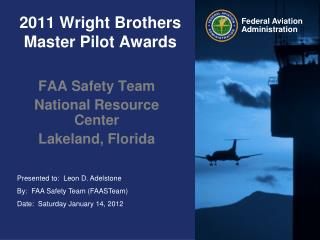 2011 Wright Brothers Master Pilot Awards