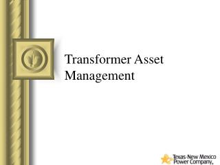 Transformer Asset Management