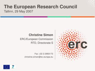 The European Research Council Tallinn, 29 May 2007