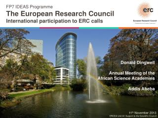FP7 IDEAS Programme The European Research Council International participation to ERC calls