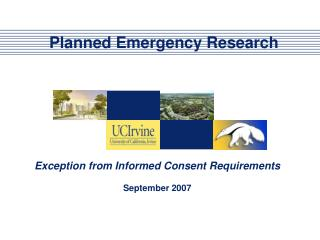 Planned Emergency Research