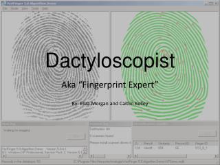 Dactyloscopist