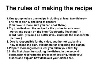 The rules of making the recipe