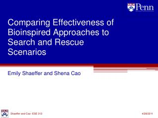 Comparing Effectiveness of Bioinspired Approaches to Search and Rescue Scenarios