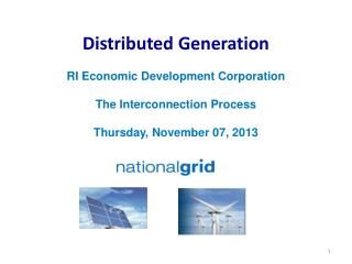 Distributed Generation RI Economic Development Corporation The Interconnection Process