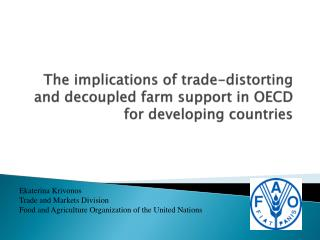 The implications of trade-distorting and decoupled farm support in OECD for developing countries