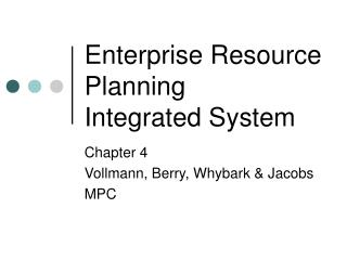 Enterprise Resource Planning Integrated System