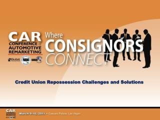 Credit Union Repossession Challenges and Solutions