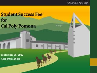 Student Success Fee for Cal Poly Pomona