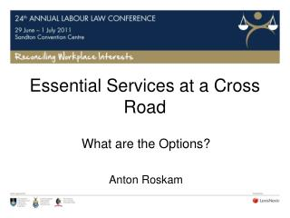 Essential Services at a Cross Road