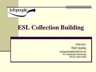 ESL Collection Building