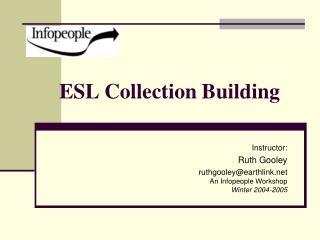 ESL Collection Building