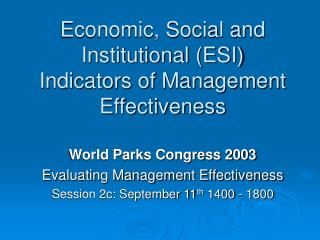 Economic, Social and Institutional (ESI)  Indicators of Management Effectiveness