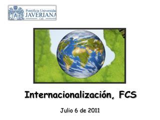 Internacionalización, FCS
