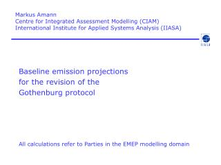 Markus Amann Centre for Integrated Assessment Modelling (CIAM)