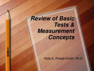 Review of Basic Tests & Measurement Concepts