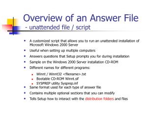 Overview of an Answer File  - unattended file
