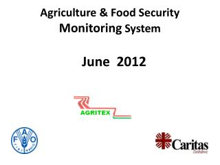 Agriculture & Food Security  Monitoring  System