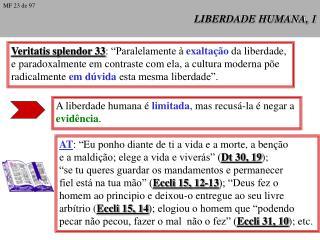 LIBERDADE HUMANA, 1