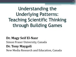 Understanding the Underlying Patterns:  Teaching Scientific Thinking through Building Games