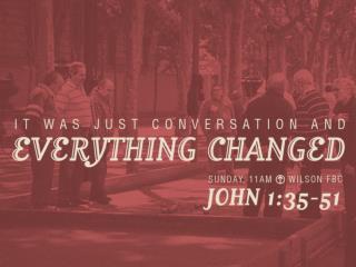 JOHN 1:35-37 ESV