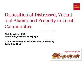 Disposition of Distressed, Vacant and Abandoned Property in Local Communities