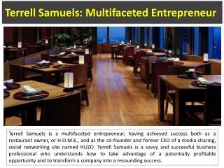 Terrell Samuels: Multifaceted Entrepreneur