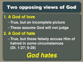 Two opposing views of God