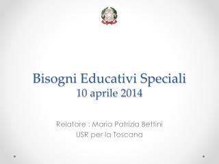 Bisogni Educativi Speciali 10 aprile 2014