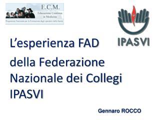 L'esperienza FAD  della Federazione Nazionale dei Collegi IPASVI