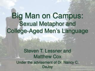 Big Man on Campus: Sexual Metaphor and  College-Aged Men's Language