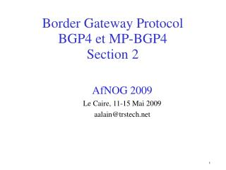 Border Gateway Protocol  BGP4 et MP-BGP4 Section 2