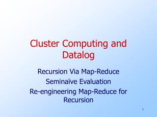 Cluster Computing and Datalog