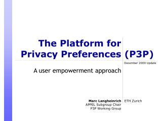 The Platform for Privacy Preferences