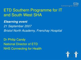ETD Southern Programme for IT and South West SHA