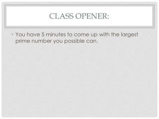 Class Opener: