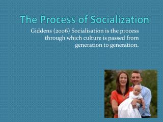 The Process of Socialization