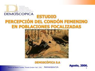 ESTUDIO  PERCEPCIÓN DEL CONDÓN FEMENINO  EN POBLACIONES FOCALIZADAS