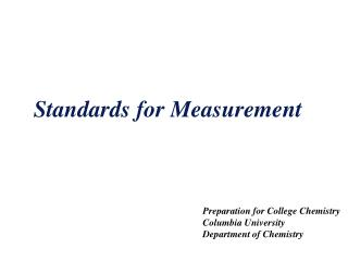 Standards for Measurement