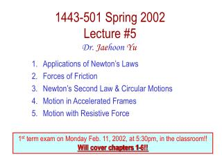 1443-501 Spring 2002 Lecture #5